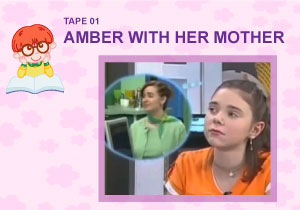 Tape 01 - Amber with Her Mother