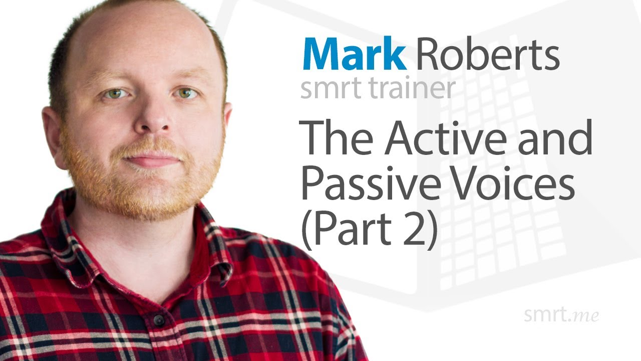 The Active and Passive Voices...