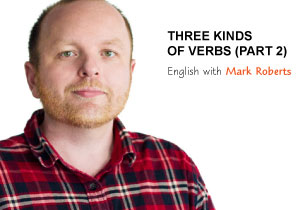 Three Kinds of Verbs (Part 2)